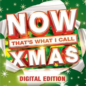 Image for 'Now That's What I Call Xmas (Digital Edition)'