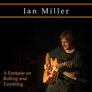 Image for 'A Fantasie on Rolling and Tumbling'