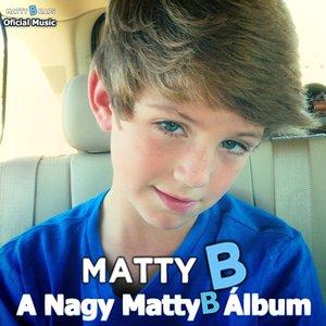 Image for 'A Nagy MattyB album'