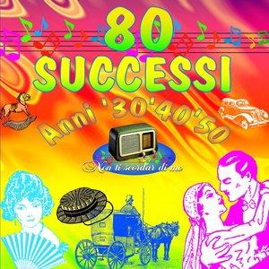 Image for '80 successi anni 30-40-50'