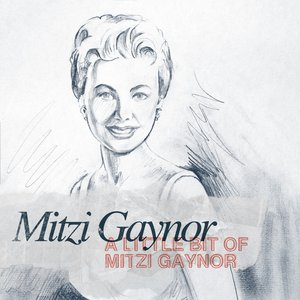 Image for 'A Little bit of Mitzi Gaynor'