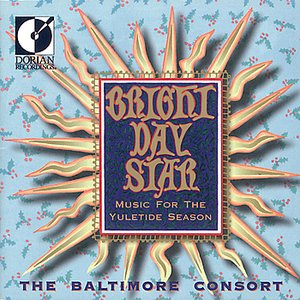 Image for 'Bright Day Star - Music for the Yuletide Season'