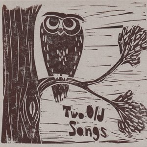 Image for 'Two Old Songs'