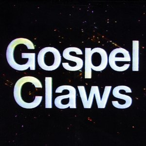 Image for 'Gospel Claws'