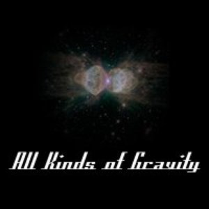 Image for 'All Kinds Of Gravity'