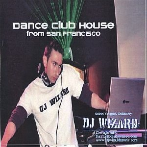 Image for 'Dance Club House from San Francisco'