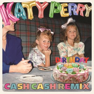 Immagine per 'Birthday (Cash Cash Remix)'