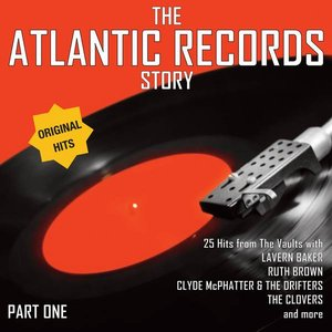 Image for 'The Atlantic Records Story Vol. 1'
