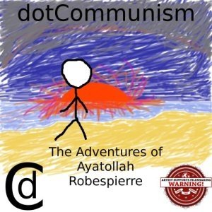 Image for 'The Adventures of Ayatollah Robespierre'