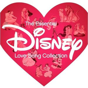 Image for 'The Essential Disney Love Song Collection'