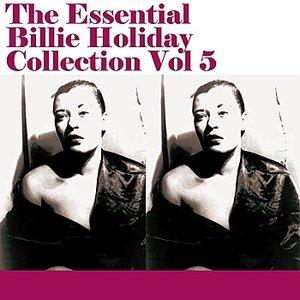 Imagen de 'The Essential Billie Holiday Collection Vol 5'
