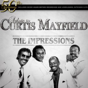 Immagine per 'The Impression's 50th Anniversary Salute To Curtis Mayfield'