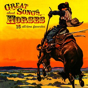 Image for 'Great Songs About Horses'