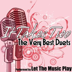 Image for 'It Takes Two - The Very Best Duets'