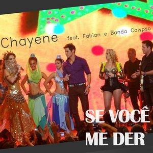Image for 'Se Você Me Der (feat. Fabian e Banda Calypso)'