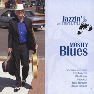 Image for 'mostly blues jazzin' it up with steve little'