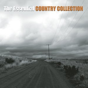 Image for 'The Essential Country Collection'