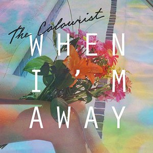 Image for 'When I'm Away'
