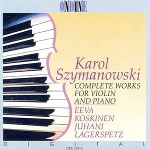 Image for 'Szymanowski, K.: Violin and Piano Music (Complete)'