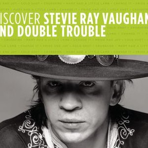 Image for 'Discover Stevie Ray Vaughan And  Double Trouble'
