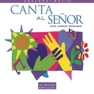 Image for 'Canta Al Señor'