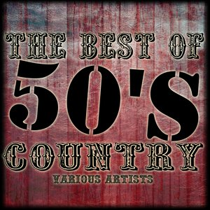 Image for 'The Best Of 50's Country'