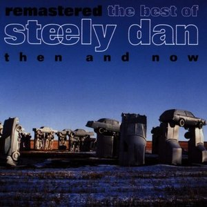 Image for 'Remastered: The Best of Steely Dan, Then and Now'