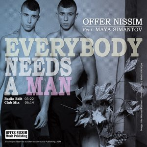 Image pour 'Everybody Needs a Man (feat. Maya Simantov) - Single'