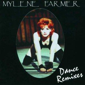 Image for 'Mylène Farmer : Dance Remixes'