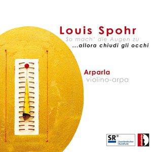 Immagine per 'Louis Spohr: ...Allora chiudi gli occhi'