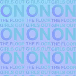 Image for 'Girls Out on the Floor'