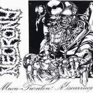 Bild für 'mucu-purulent miscarriage'