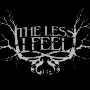 Image for 'The Less I Feel'