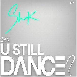 Image for 'Can U Still Dance?'