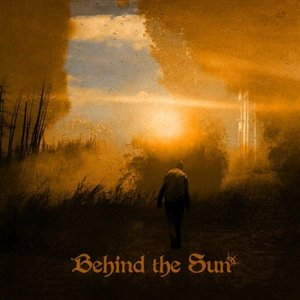 Image for 'Behind The Sun'