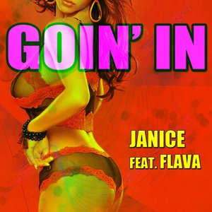 Image for 'Goin' in (feat. Flava)'