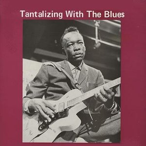 Image for 'Tantalizing with the Blues'