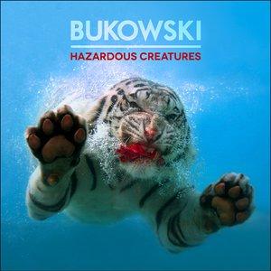 Image for 'Hazardous Creatures'