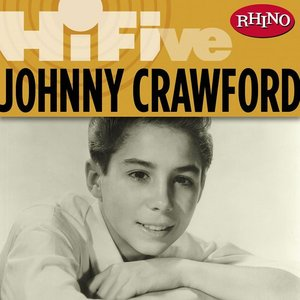 Image for 'Rhino Hi-Five: Johnny Crawford'