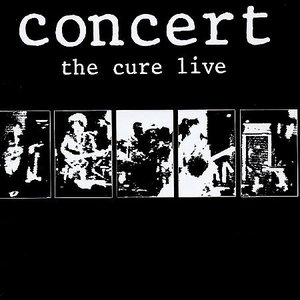 Image for 'Concert: The Cure Live'