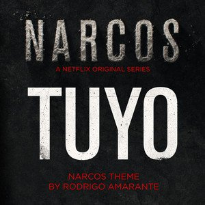 Image for 'Tuyo - Narcos Theme (A Netflix Original Series Soundtrack)'