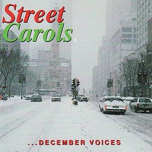 Image for 'Street Carols - December Voices'