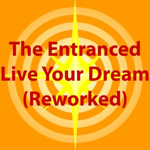 Image for 'Live Your Dream (Reworked)'