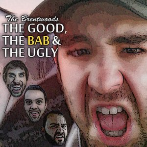 Bild für 'The Good, The Bab & The Ugly'