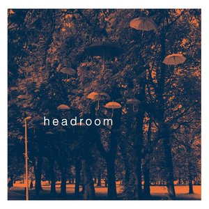 Image for 'Headroom'
