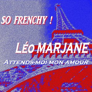 Image for 'So Frenchy ! (Attends-moi mon amour)'
