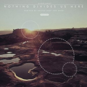 Image for 'Nothing Divides Us Here (Remixed)'