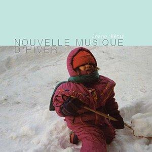 Image for 'Nouvelle musique d'hiver'