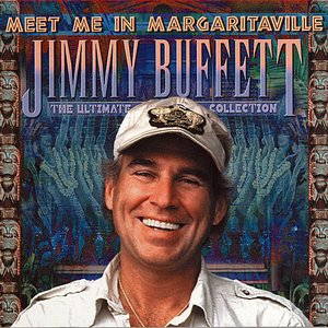 Image for 'Meet Me In Margaritaville: The Ultimate Collection'