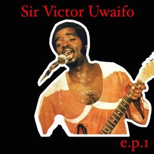 Bild für 'Sir Victor Uwaifo EP 1'